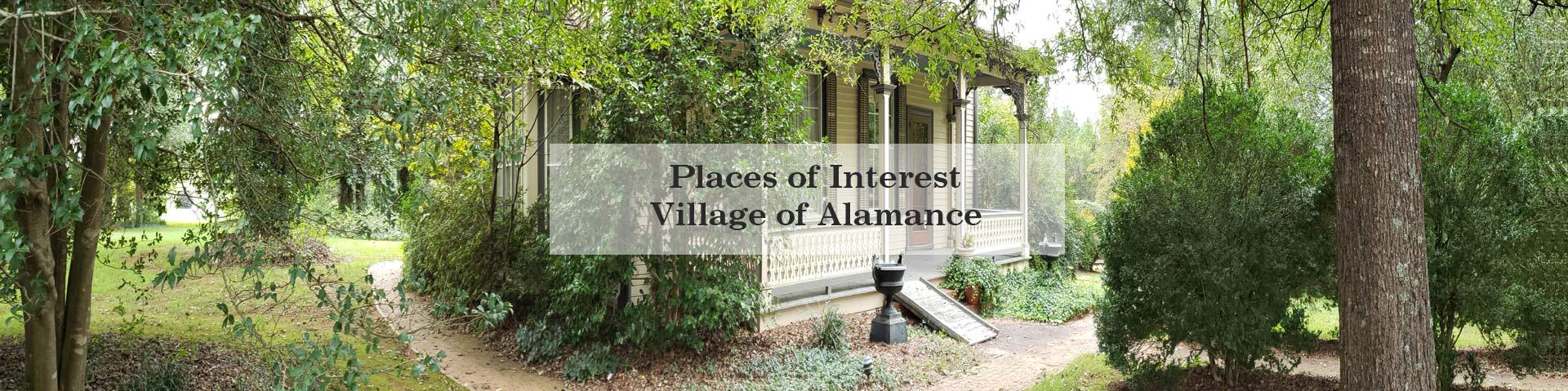 Village of Alamance Places of Interest